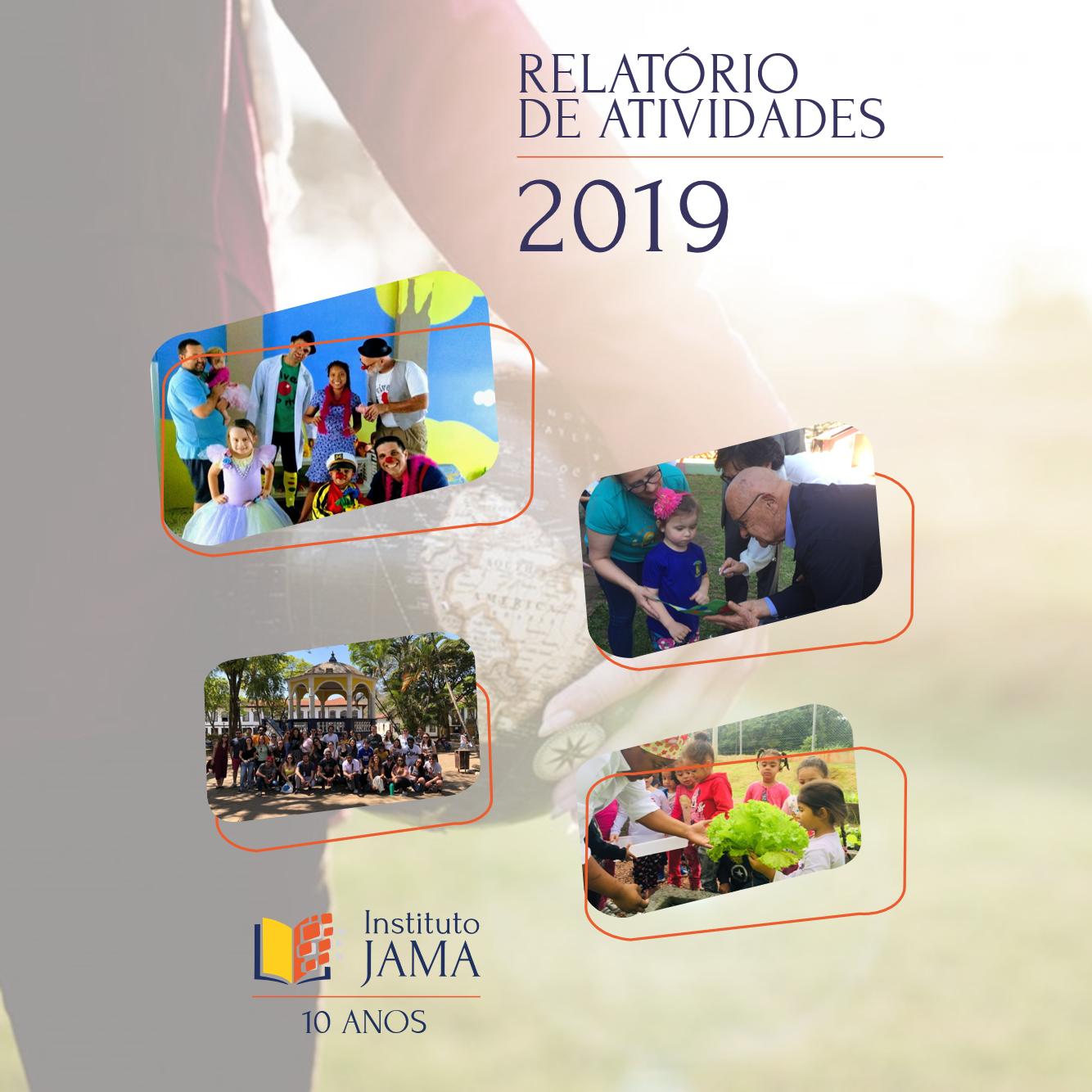 Relatório de 2019 e história do Instituto Jama